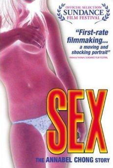 Sex: The Annabel Chong Story on-line gratuito