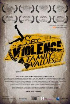 Watch Sex.Violence.FamilyValues. online stream