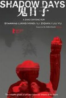 Gui ri zi (Shadow Days) on-line gratuito
