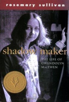 Ver película Shadowmaker: The Life and Times of Gwendolyn Macewen