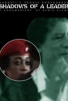 Ver película Shadows of a Leader: Qaddafi's Female Bodyguards