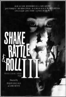 Ver película Shake, Rattle & Roll 3