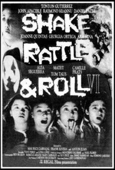 Shake, Rattle & Roll VI on-line gratuito