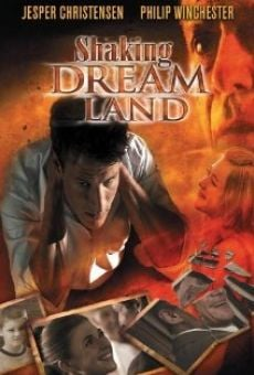Película: Shaking Dream Land