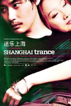 Película: Shanghai Trance
