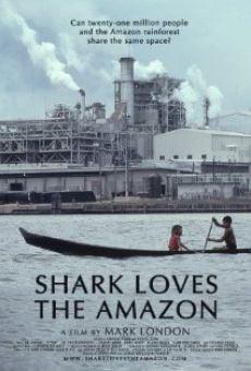 Watch Shark Loves the Amazon online stream