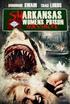 Sharkansas Women's Prison Massacre online