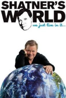 Película: Shatner's World... We Just Live in It...