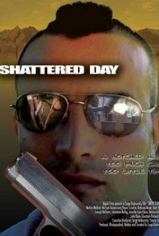 Shattered Day online streaming