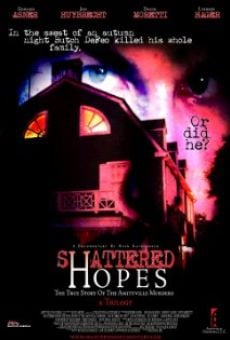 Película: Shattered Hopes: The True Story of the Amityville Murders - Part I: From Horror to Homicide