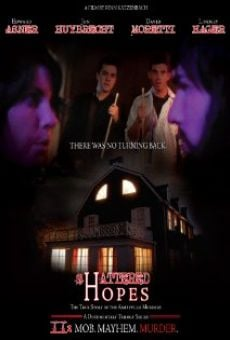 Ver película Shattered Hopes: The True Story of the Amityville Murders - Part II: Mob, Mayhem, Murder