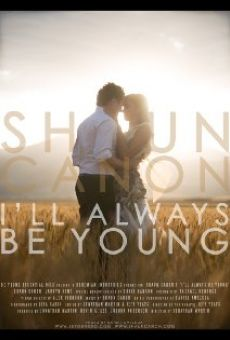 Shaun Canon: I'll Always Be Young