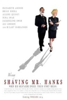 Película: Shaving Mr Hanks