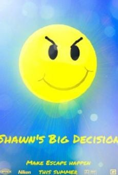 Shawn's Big Decision