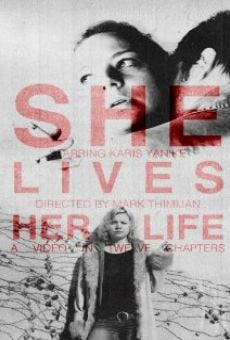 She Lives Her Life on-line gratuito