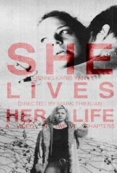 She Lives Her Life en ligne gratuit