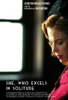 She, Who Excels in Solitude
