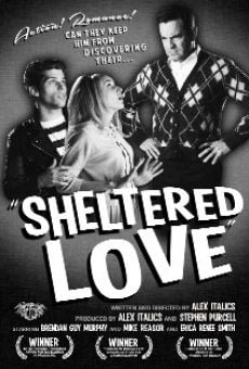 Película: Sheltered Love