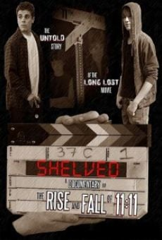 Película: Shelved: The Rise and Fall of 11:11