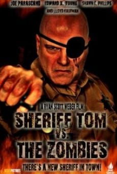 Ver película Sheriff Tom Vs. The Zombies