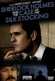 Sherlock Holmes and the Case of the Silk Stocking on-line gratuito