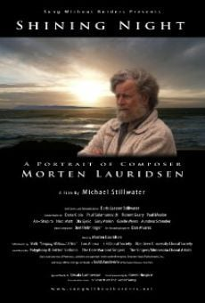 Ver película Shining Night: A Portrait of Composer Morten Lauridsen