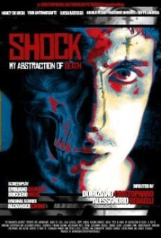 Ver película Shock: My Abstraction of Death