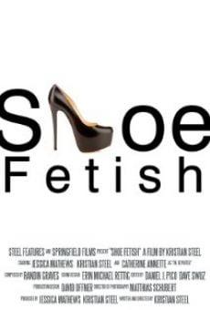 Shoe Fetish streaming en ligne gratuit