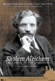 Película: Sholem Aleichem: Laughing in the Darkness