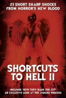Watch Shortcuts to Hell: Volume II online stream