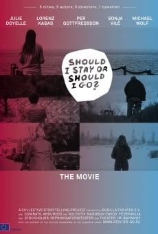 Should I Stay or Should I Go? online kostenlos