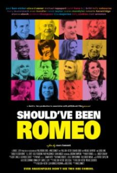 Película: Should've Been Romeo