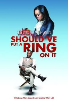 Ver película Should've Put a Ring on It