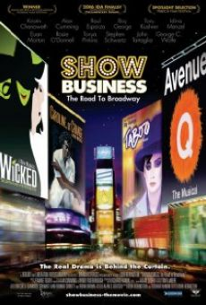 ShowBusiness: The Road to Broadway online free