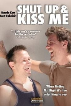 Película: Shut Up and Kiss Me