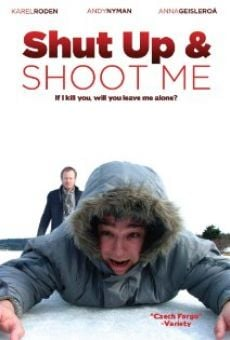 Película: Shut Up and Shoot Me