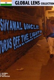 Ver película Shyamal Uncle Turns Off the Lights