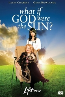 What If God Were the Sun? on-line gratuito