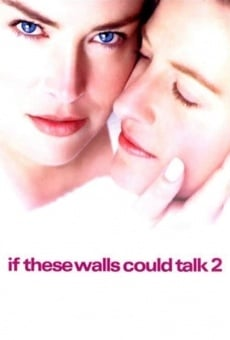 If These Walls Could Talk 2 on-line gratuito
