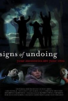 Película: Signs of Undoing