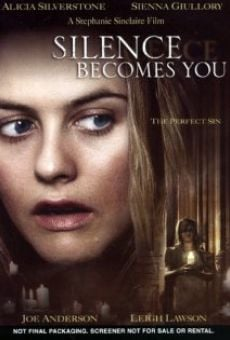 Silence Becomes You on-line gratuito