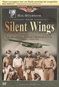 Ver película Silent Wings: The American Glider Pilots of World War II