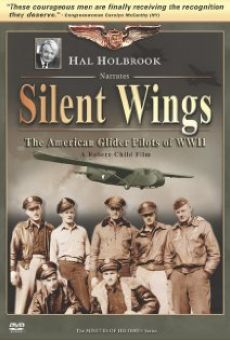 Silent Wings: The American Glider Pilots of World War II gratis