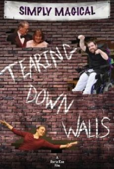 Película: Simply Magical, Tearing Down Walls
