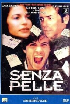 Senza pelle online streaming