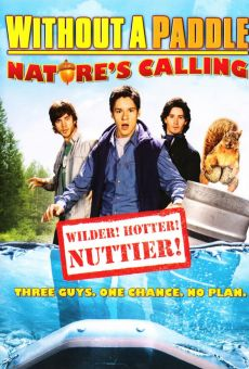 Without A Paddle Nature S Calling  Full Movie