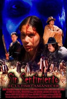 Ver película Sin sentimiento, el ultimo amanecer