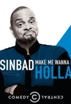 Sinbad: Make Me Wanna Holla!