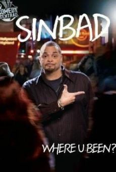 Sinbad: Where U Been? on-line gratuito