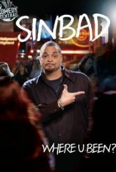 Sinbad: Where U Been? online free